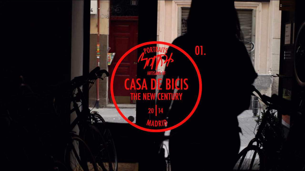 Portraits: Artisans of the New Century | CASA DE BICIS Trailer_01